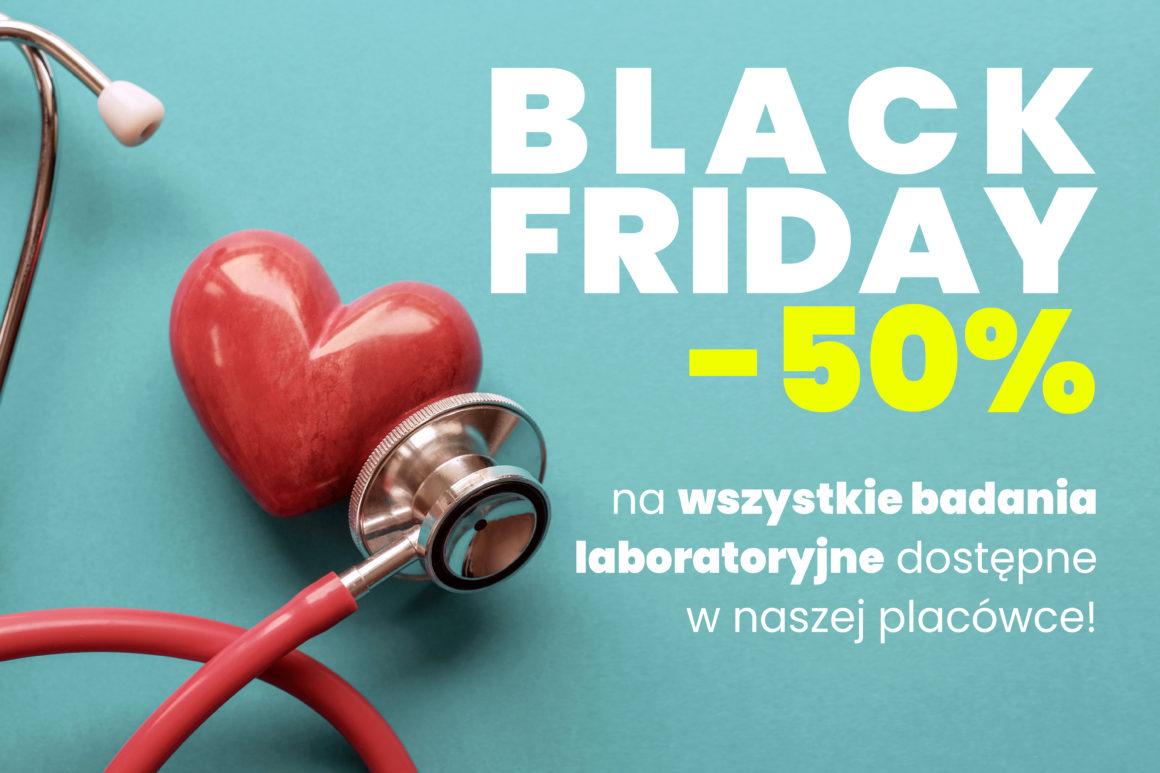 Z okazji Black Friday -50% na wszystkie badania laboratoryjne dostępne w Medyk Bełchatów! Zniżka obowiązuje od 29 listopada do końca grudnia!